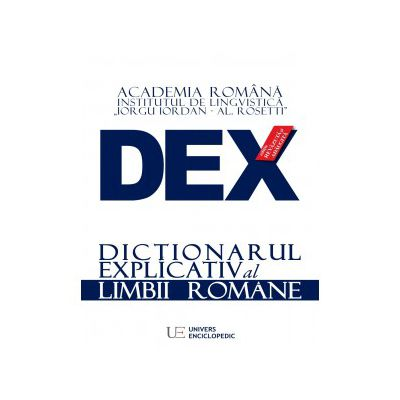 Dictionarul explicativ al limbii romane - editia 2016