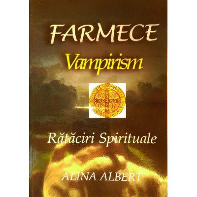 Farmece, Vampirism - Rataciri spirituale