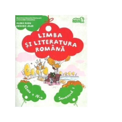Limba si literatura romana, manual pentru clasa a IV-a. Semestrul I - Contine CD