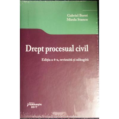 Drept procesual civil. Editia a 4-a