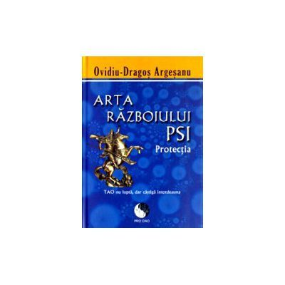 Arta Razboiului PSI - Protectia - editie brosata
