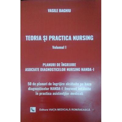 Teoria si practica nursing - volumul 1
