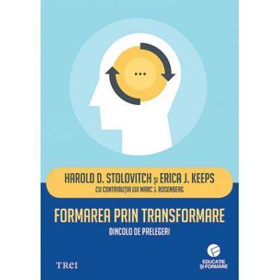 Formarea prin transformare. Dincolo de prelegeri
