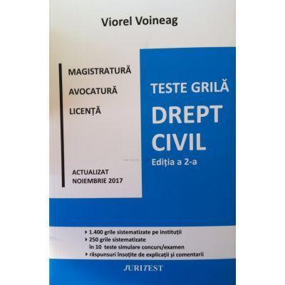 Viorel Voineag. Teste grila pentru magistratura, avocatura si licenta, actualizat Noiembrie 2017 (Editia a II-a)