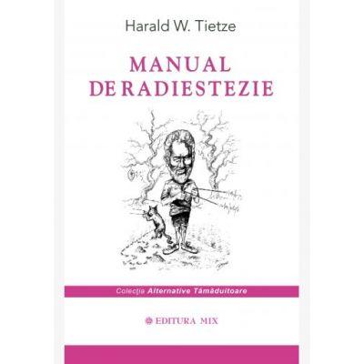 Manual de radiestezie Harald W. Tietze