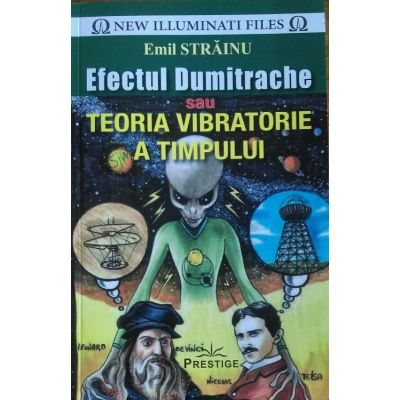 Efectul Dumitrache sau teoria vibratorie a timpului