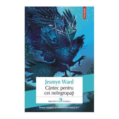 Cantec pentru cei neingropati - Jesmyn Ward