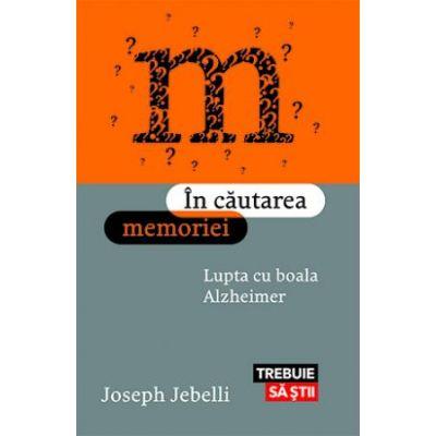 În căutarea memoriei