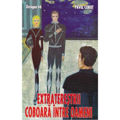 Extraterestrii coboara intre oameni - Octogon 66