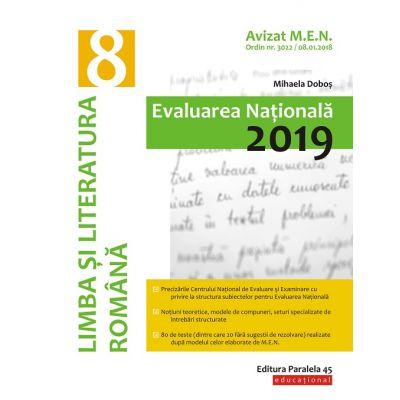 Limba şi literatura română. Evaluarea Naţională 2019. Clasa a VIII-a