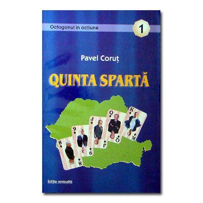 Quinta Sparta (Colectia Octogonul in actiune) - Pavel Corut
