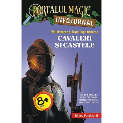 Cavaleri și castele. Infojurnal