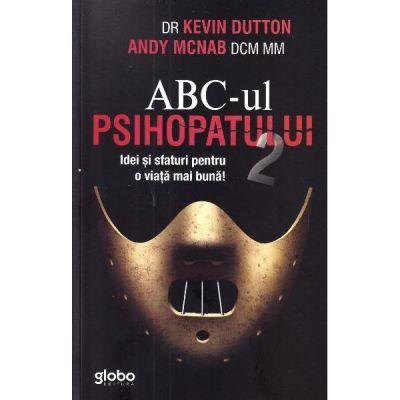 ABC-ul psihopatului de succes Vol.2