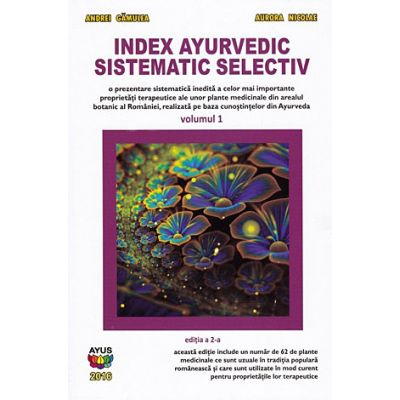 Index ayurvedic sistematic selectiv - vol. 1