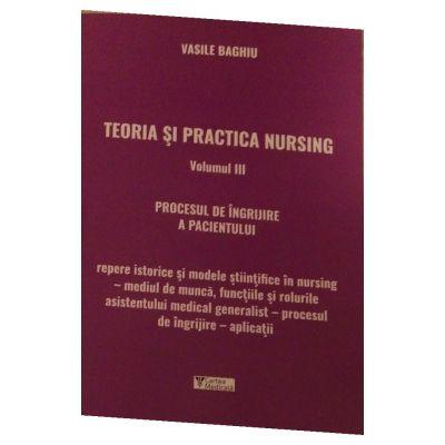 Teoria si practica nursing volumul III