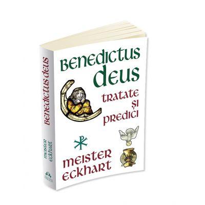 Benedictus Deus - Tratate si Predici