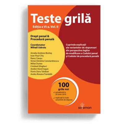 Teste grilă. Ediția a VI-a. Vol. II. Drept penal • Procedură penală