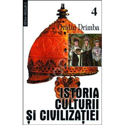 Istoria culturii si civilizatiei (Volumele 4 si 5)