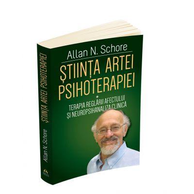 Stiinta Artei Psihoterapiei - Terapia reglarii afectului si neuropsihanaliza clinica