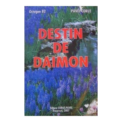 Destin de daimon - Octogon 82 - Pavel Corut