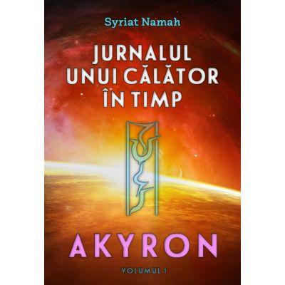 Jurnalul unui calator in timp: Akyron, vol. 1