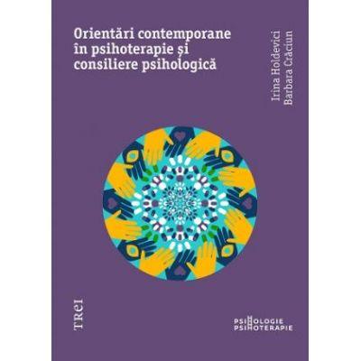 Orientări moderne în psihoterapie și consiliere psihologică