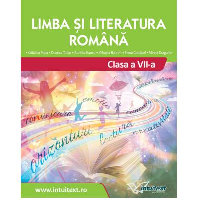 Limba și literatura română - Manual pentru clasa a VII-a - Intuitext