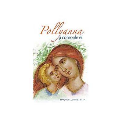 Pollyanna si comorile ei - Harriet Lummis Smith