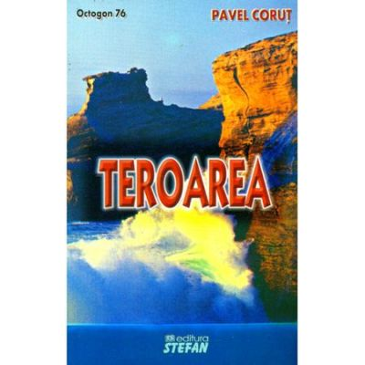 Teroarea - octogon 76 - Pavel Corut