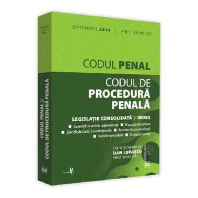 Codul penal si Codul de procedura penala. Septembrie 2019 - Dan Lupascu