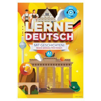 Lerne Deutsch mit Geschichten! Nivelul A1. Invata germana prin povesti