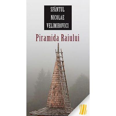 Piramida Raiului - Nicolae Velimirovici, sf.