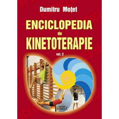Enciclopedia de kinetoterapie, Vol. 2 - DUMITRU MOTET