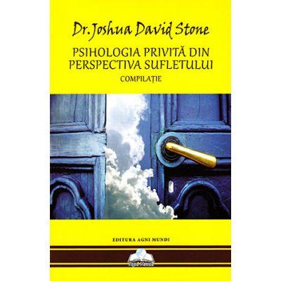 Psihologia privită din perspectiva sufletului - compilaţie