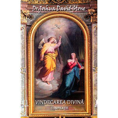 Vindecarea divină - compilaţie