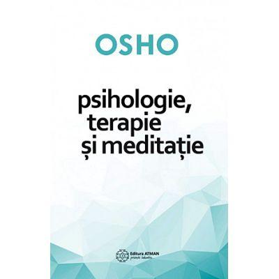Psihologie, terapie şi meditaţie - OSHO