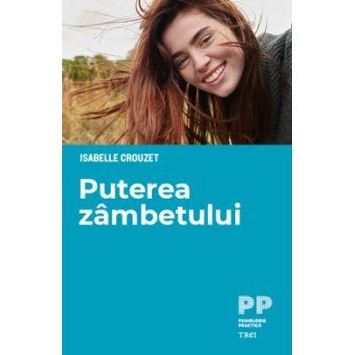 Puterea zâmbetului - Isabelle Crouzet