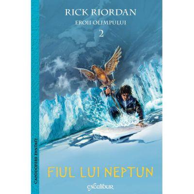 Eroii Olimpului #2. Fiul lui Neptun - Rick Riordan