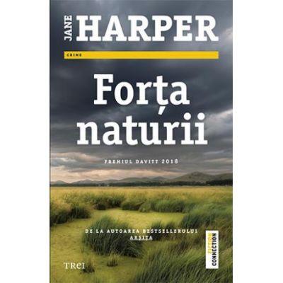 Forța naturii -  Jane Harper