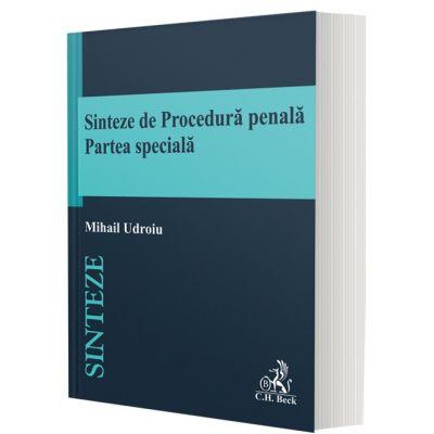 Sinteze de Procedură penală. Partea specială - Mihail Udroiu