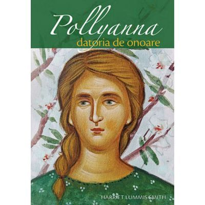 Pollyanna – datoria de onoare. vol. 5