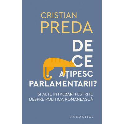 De ce ațipesc parlamentarii? Şi alte întrebări pestriţe despre politica românească