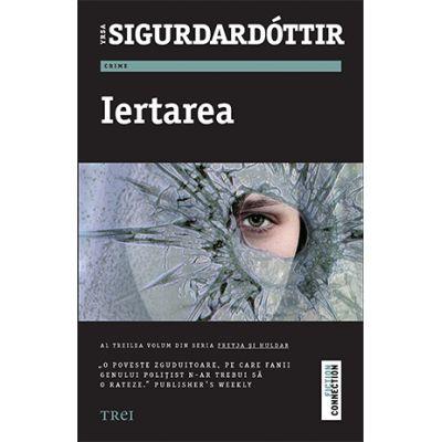 Iertarea - Yrsa Sigurdardóttir
