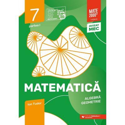 Matematică. Algebră, geometrie. Caiet de lucru. Clasa a VII-a. Inițiere. Partea I
