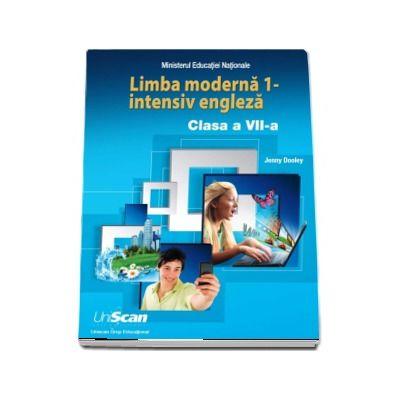 Limba moderna 1 - intensiv engleza. Manual de limba engleza pentru, clasa a VII-a