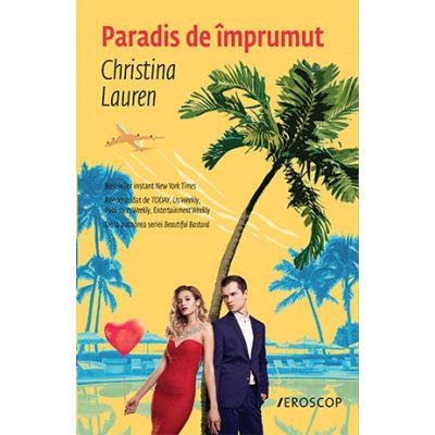 Paradis de împrumut - Christina Lauren