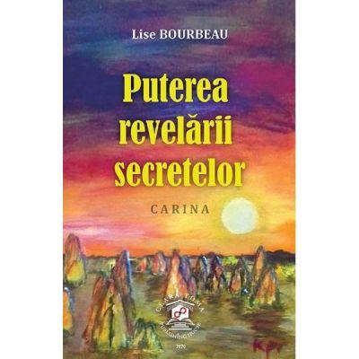 Puterea revelarii secretelor - Lise Bourbeau