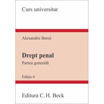 Drept penal. Partea generală. Conform noului Cod penal. Ediţia 4