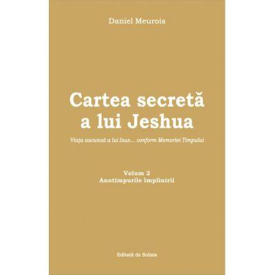 CARTEA SECRETA A LUI JESHUA, VOLUMUL 2