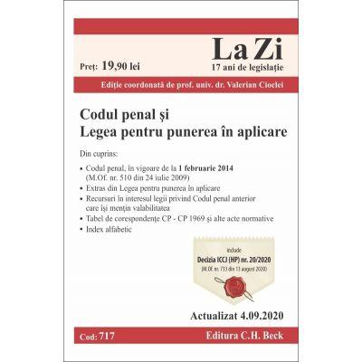 Codul penal și Legea pentru punerea în aplicare. Cod 717. Actualizat la 4.09.2020